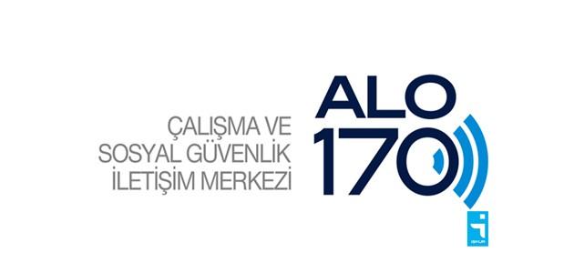 ALO 170 Çalışma ve Sosyal Güvenlik İletişim Merkezi